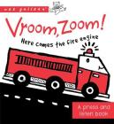 Vroom, Zoom! Here Comes the Fire Truck!: A Press and Listen Book (Wee Gallery) Cover Image