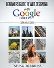 Beginners Guide to Web Designing With Google Sites (Enhanced) Cover Image