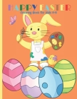 HAPPY easter coloring book for Kids 4-8: easter Book with Fun, Easy, and cute Designs best gift for children boys and girls Cover Image