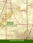 2020 Weekly Planner: Chicago Heights, Illinois (1929): Vintage Topo Map Cover Cover Image