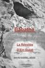BABATHA - la Révoltée d'Ein Guédi Cover Image