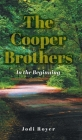 The Cooper Brothers: In the Beginning Cover Image