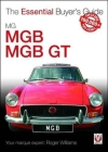 MG MGB & MGB GT: The Essential Buyer's Guide Cover Image