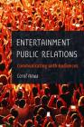 Entertainment Public Relations; Communicating with Audiences Cover Image