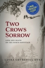 Two Crows Sorrow: Love and Death on the North Mountain Cover Image