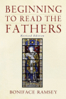 Beginning to Read the Fathers: Revised Edition Cover Image