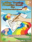 Letter Tracing Practice Book for Preschoolers & Kindergarten: Learning the Alphabet With Fun! LETTER and NUMBER Tracing For Kids Ages 2-5 Cover Image