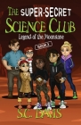 The Super-Secret Science Club: Legend of the Moonstone Cover Image