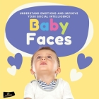 Baby Faces: Understand Emotions and Improve Your Social Intelligence Cover Image