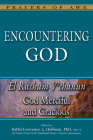 Encountering God: God Merciful and Gracious--El Rachum V'Chanun (Prayers of Awe) Cover Image