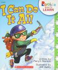 I Can Do It All (Rookie Ready to Learn - I Can!) (Rookie Ready to Learn: I Can!) Cover Image