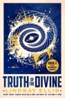 Truth of the Divine: A Novel (Noumena #2) Cover Image