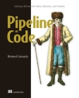 Pipeline as Code: Continuous Delivery with Jenkins, Kubernetes, and Terraform Cover Image