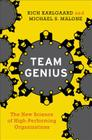 Team Genius: The New Science of High-Performing Organizations Cover Image