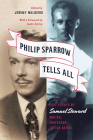 Philip Sparrow Tells All: Lost Essays by Samuel Steward, Writer, Professor, Tattoo Artist Cover Image