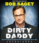 Dirty Daddy: The Chronicles of a Family Man Turned Filthy Comedian Cover Image