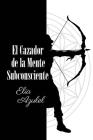 El Cazador de la Mente Subconsciente Cover Image