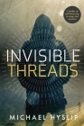 Invisible Threads Cover Image