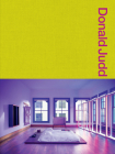 Donald Judd Spaces: Judd Foundation New York & Texas Cover Image
