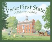 F Is for First State: A Delaware Alphabet (Discover America State by State) Cover Image