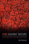 Sins Against Nature: Sex and Archives in Colonial New Spain Cover Image