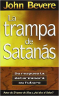 La Trampa de Satanas = The Bait of Satan Cover Image
