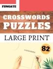 Crosswords Puzzles: Fungate Crosswords Easy large print crossword puzzle books for seniors Classic Vol.82 Cover Image