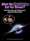 What Do Black Holes Eat for Dinner? Cover Image