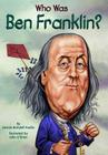 Who Was Ben Franklin? (Who Was...?) Cover Image
