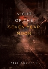 Night of the Seven Year Moon Cover Image
