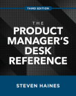 The Product Manager's Desk Reference, Third Edition Cover Image