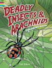 Deadly Insects & Arachnids Coloring Book (Dover Nature Coloring Book) Cover Image