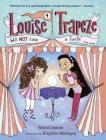 Louise Trapeze Will NOT Lose a Tooth Cover Image