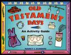 Old Testament Days: An Activity Guide (Hands-On History) Cover Image