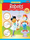 Robots: A step-by-step drawing & story book (Watch Me Draw) Cover Image