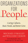 Organizations for People: Caring Cultures, Basic Needs, and Better Lives Cover Image