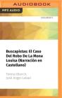 Buscapistas: El Caso del Robo de la Mona Louisa (Narración En Castellano) Cover Image