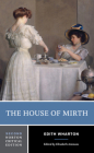 The House of Mirth (Norton Critical Editions) Cover Image