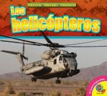 Los Helicopteros (Helicopters) (Maquinas Militares Poderosas (Mighty Military Machines)) Cover Image
