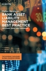 Bank Asset Liability Management Best Practice: Yesterday, Today and Tomorrow Cover Image