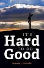 It's Hard to Do Good Cover Image