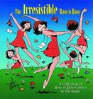 The Irresistible Rose Is Rose Cover Image
