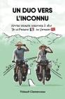 Un Duo vers l'Inconnu: Notre grande aventure à vélo de la France au Vietnam Cover Image