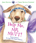 Help Me, Mr. Mutt!: Expert Answers for Dogs with People Problems Cover Image