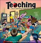 Teaching... Is a Learning Experience!: A For Better or For Worse Collection Cover Image