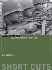 War Cinema: Hollywood on the Front Line (Short Cuts) Cover Image
