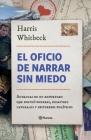 El Oficio de Narrar Sin Miedo Cover Image