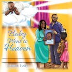 Baby Went to Heaven Cover Image