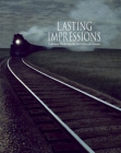Lasting Impressions/Images Inoubliables: Celebrated Works from the Art Gallery of Hamilton/Oeuvres Celebres de L'Art Gallery of Hamilton Cover Image