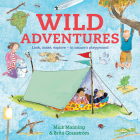 Wild Adventures: Look, make, explore - in nature's playground Cover Image